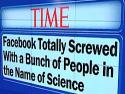 Facebook F**ks with Users as Secret Lab Rats